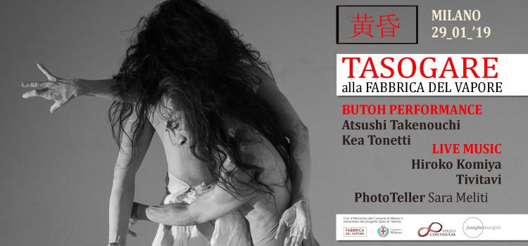 黄昏 Tasogare – Butoh Performance con Atsushi Takenouchi e Kea Tonetti, live-music di Hiroko Komiya e Tivitavi