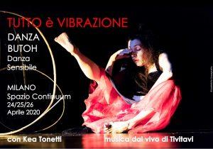 TUTTO E' VIBRAZIONE - seminario di Danza Butoh con musica dal vivo @ Spazio Continuum