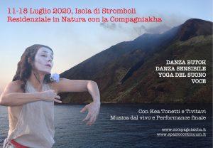 Danza e Voce sull' isola di Stromboli, Danza Butoh, Danza Sensibile, Voce @ Isola di Stromboli, Lipari, Sicilia