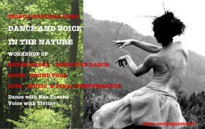 Seminario di Danza e Voce in Natura - Danza Butoh, Danza Sensibile, Voce, Yoga del Suono @ Rifugio Pratorotondo
