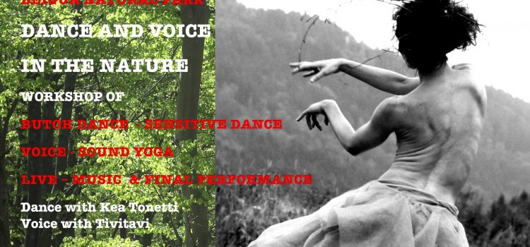 Seminario di Danza e Voce in Natura – Danza Butoh, Danza Sensibile, Voce, Yoga del Suono